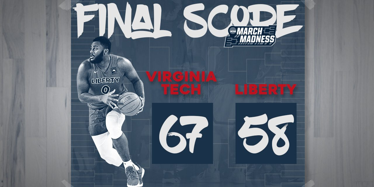 Liberty's season comes to a close, falling to Virginia Tech in 2nd round of NCAA Tournament